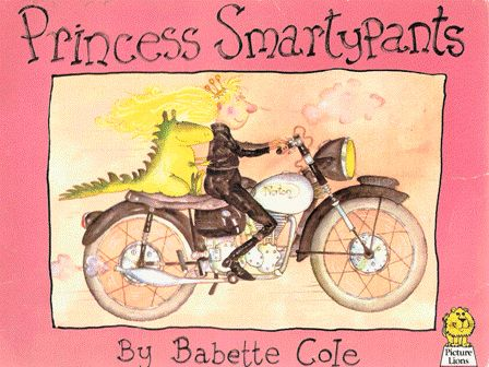 Princess Smartypants by Babette Cole - SLAP HAPPY LARRY